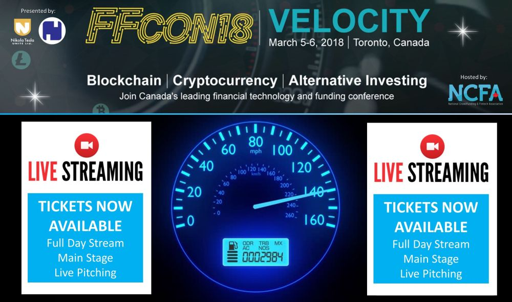 FFCON Stream resize 1 - BLOCKCHAIN, CRYPTOCURRENCY, ALT INVESTING - FFCON18:  VELOCITY Conference (Mar 5-6, Toronto)