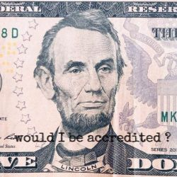 US dollar - Comment Period Ends on Proposal to Update the US Definition of an Accredited Investor. So Who Said What?