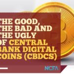 CBDCs Good Bad and Ugly 150x150 - Is FinTech getting it wrong? Focus on needs and wants